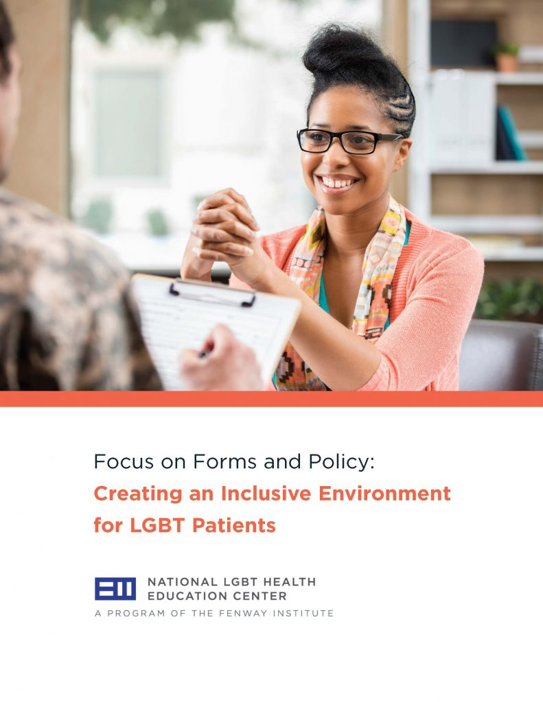 Focus on Forms and Policy: Creating an Inclusive Environment for LGBT Patients