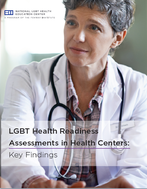 LGBT Health Readiness Assessments in Health Centers: Key Findings