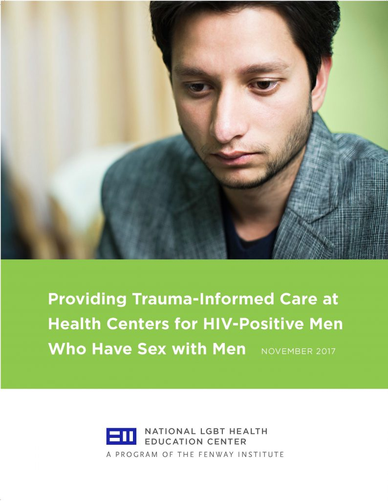 Providing Trauma-Informed Care at Health Centers for HIV-Positive Men Who Have Sex with Men