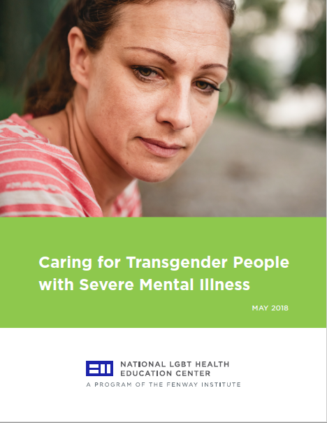 Caring for Transgender People with Severe Mental Illness
