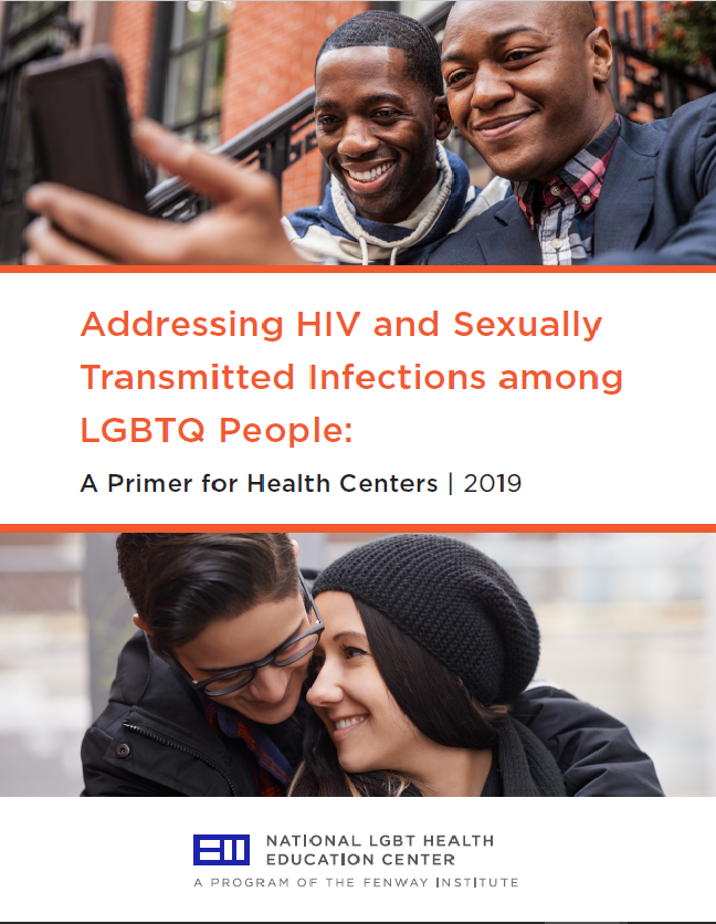 Addressing HIV and Sexually Transmitted Infections among LGBTQ People: A Primer for Health Centers