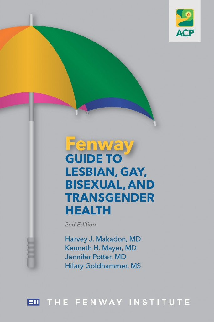 The Fenway Guide to Lesbian, Gay, Bisexual, and Transgender Health, 2nd Edition