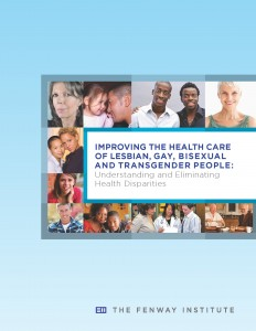 Improving the Health Care of Lesbian, Gay, Bisexual and Transgender (LGBT) People: Understanding and Eliminating Health Disparities