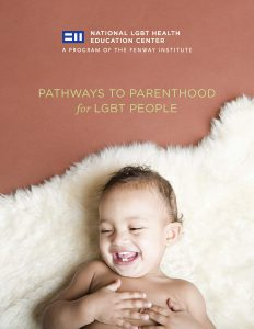 Pathways to Parenthood for LGBT People
