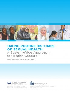 Taking Routine Histories of Sexual Health: A System-Wide Approach for Health Centers