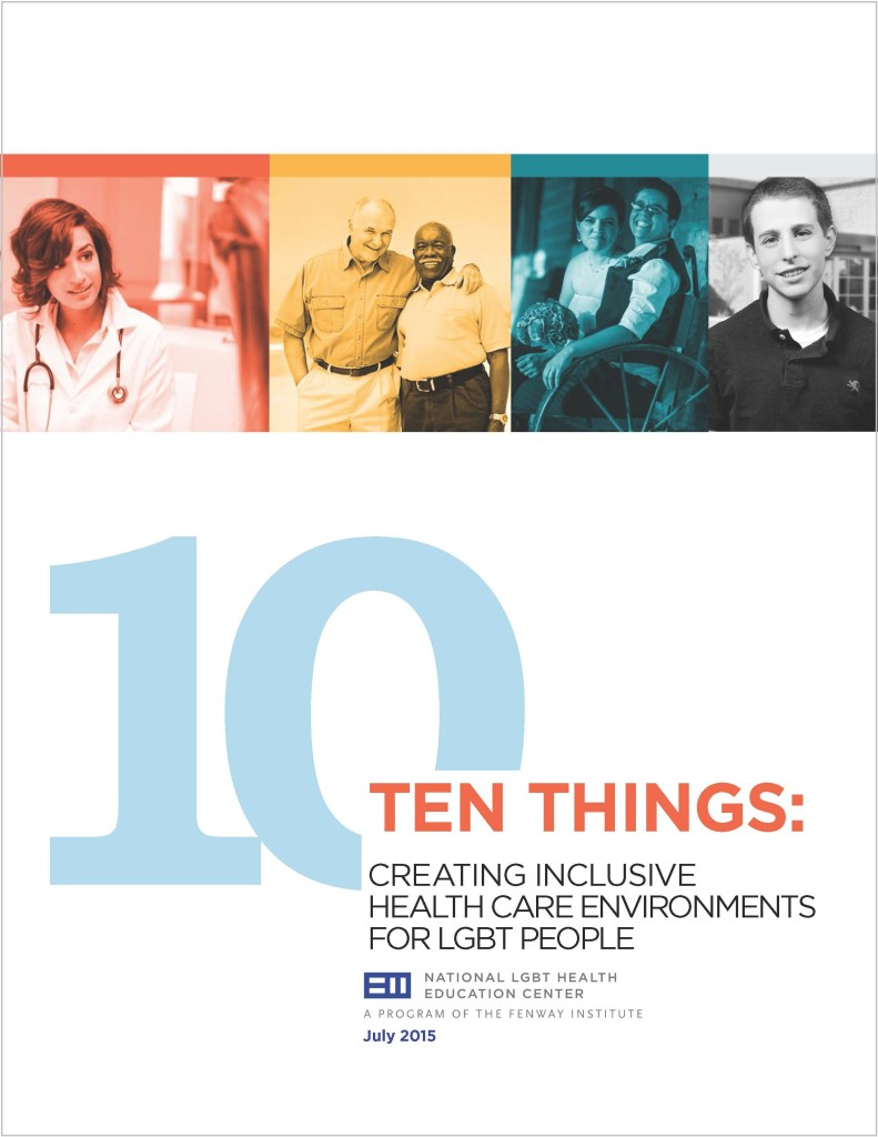 Ten Things: Creating Inclusive Health Care Environments for LGBT People